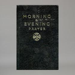 Morning and Evening Prayer...